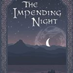 [PDF] [EPUB] The Impending Night (The Sun and the Raven) Download