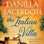 [PDF] [EPUB] The Italian Villa: An emotional and absolutely gripping WW2 historical romance Download
