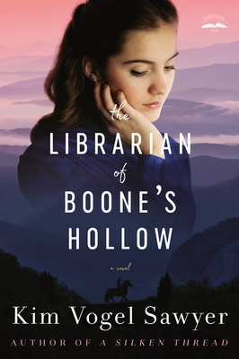 [PDF] [EPUB] The Librarian of Boone's Hollow Download by Kim Vogel Sawyer
