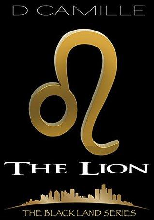 [PDF] [EPUB] The Lion (The Black Land #1) Download by D. Camille