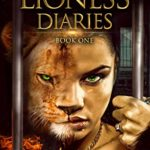 [PDF] [EPUB] The Lioness Diaries Book One: A Slow-Burn Paranormal Romance Download