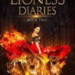 [PDF] [EPUB] The Lioness Diaries Book Two: A Paranormal Women's Romance Download