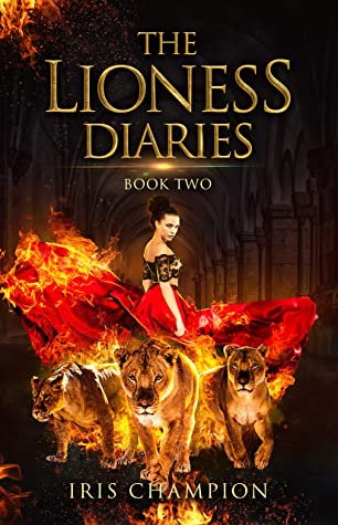 [PDF] [EPUB] The Lioness Diaries Book Two: A Paranormal Women's Romance Download by Iris Champion