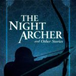 [PDF] [EPUB] The Night Archer: and Other Stories Download