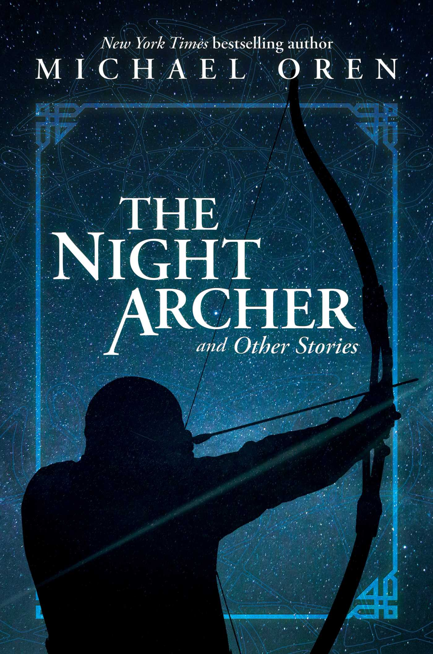 [PDF] [EPUB] The Night Archer: and Other Stories Download by Michael Oren