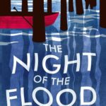 [PDF] [EPUB] The Night of the Flood Download