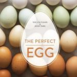 [PDF] [EPUB] The Perfect Egg: A Fresh Take on Recipes for Morning, Noon, and Night Download