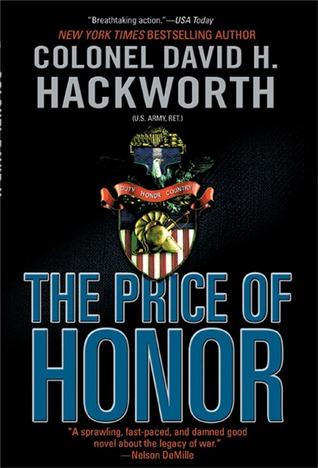 [PDF] [EPUB] The Price of Honor Download by David H. Hackworth