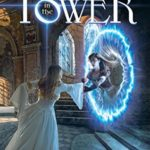[PDF] [EPUB] The Princess in the Tower (Schooled in Magic, #15) Download