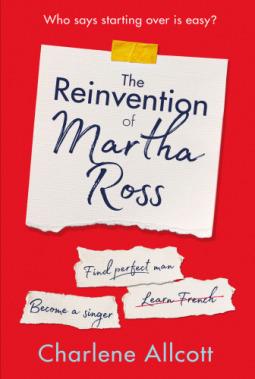 [PDF] [EPUB] The Reinvention of Martha Ross Download by Charlene Allcott