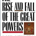 [PDF] [EPUB] The Rise and Fall of the Great Powers Download