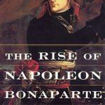 [PDF] [EPUB] The Rise of Napoleon Bonaparte Download