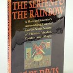 [PDF] [EPUB] The Serpent And The Rainbow: A Harvard Scientist's Astonishing Journey into the Secret Society of Haitian Voodoo Zombis and Magic Download