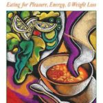 [PDF] [EPUB] The Slow Down Diet: Eating for Pleasure, Energy, and Weight Loss Download