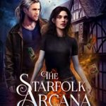 [PDF] [EPUB] The Starfolk Arcana (The Starfolk Trilogy Book 1) Download