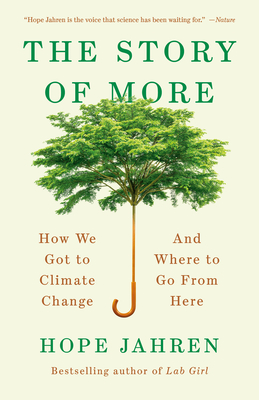 [PDF] [EPUB] The Story of More: How We Got to Climate Change and Where to Go from Here Download by Hope Jahren