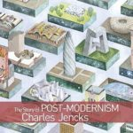 [PDF] [EPUB] The Story of Post-Modernism: Five Decades of the Ironic, Iconic and Critical in Architecture Download