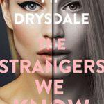 [PDF] [EPUB] The Strangers We Know Download