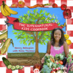 [PDF] [EPUB] The Supernatural Kids Cookbook: Haile's Favorites Download
