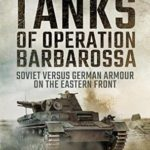 [PDF] [EPUB] The Tanks of Operation Barbarossa: Soviet versus German Armour on the Eastern Front Download