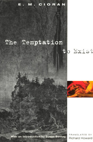 [PDF] [EPUB] The Temptation to Exist Download by Emil M. Cioran