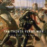 [PDF] [EPUB] The Thirty Years War: Europe's Tragedy Download