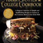 [PDF] [EPUB] The Unofficial Harry Potter College Cookbook: A Magical Collection of Simple and Spellbinding Recipes to Conjure in the Common Room or the Great Hall Download