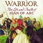 [PDF] [EPUB] The Virgin Warrior: The Life and Death of Joan of Arc Download
