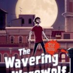 [PDF] [EPUB] The Wavering Werewolf: A Monsterrific Tale Download
