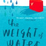 [PDF] [EPUB] The Weight of Water Download