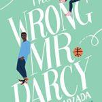[PDF] [EPUB] The Wrong Mr. Darcy Download