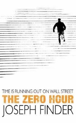 [PDF] [EPUB] The Zero Hour Download by Joseph Finder