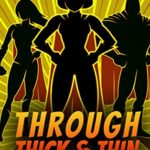 [PDF] [EPUB] Through Thick and Thin: A Menopausal Superhero Short Story Collection Download