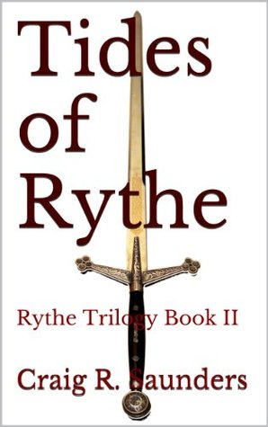 [PDF] [EPUB] Tides of Rythe (The Rythe Quadrilogy, #2) Download by Craig  Saunders