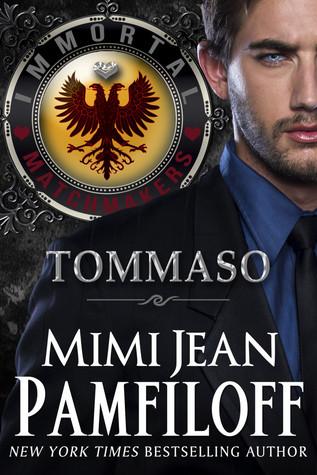 [PDF] [EPUB] Tommaso (Immortal Matchmakers, Inc. #2) Download by Mimi Jean Pamfiloff