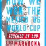 [PDF] [EPUB] Touched by God: How We Won the Mexico '86 World Cup Download