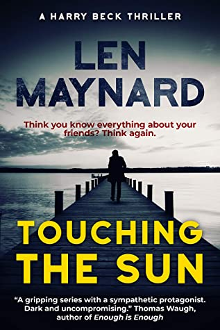 [PDF] [EPUB] Touching the Sun: A Harry Beck Thriller (The Bahamas Series Book 1) Download by Len Maynard