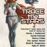 [PDF] [EPUB] Trace the Stars (LTUE Benefit Anthologies, #1) Download