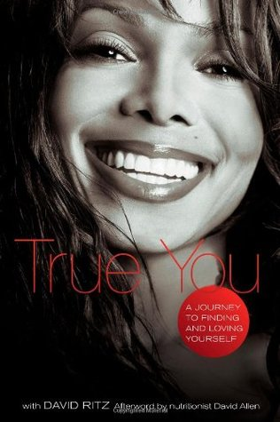 [PDF] [EPUB] True You: A Journey to Finding and Loving Yourself Download by Janet Jackson