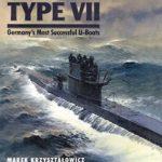 [PDF] [EPUB] Type VII: Germany's Most Successful U-Boats Download