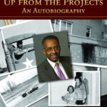 [PDF] [EPUB] Up from the Projects: An Autobiography Download