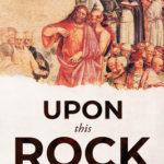 [PDF] [EPUB] Upon This Rock Download