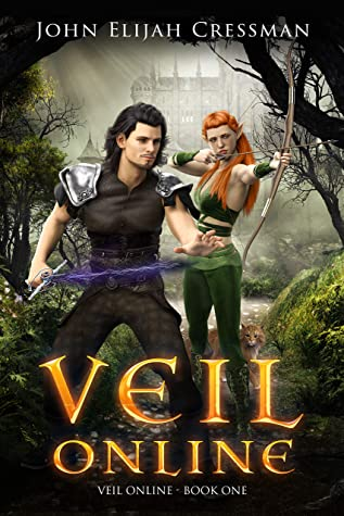 [PDF] [EPUB] Veil Online - Book 1 (a LitRPG MMORPG Adventure Series) Download by John  Cressman