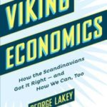 [PDF] [EPUB] Viking Economics: How the Scandinavians Got It Right-and How We Can, Too Download