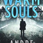 [PDF] [EPUB] Warm Souls (Wealth of Time Series, Book 2) Download