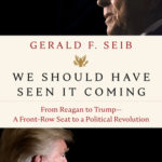 [PDF] [EPUB] We Should Have Seen It Coming: From Reagan to Trump–A Front-Row Seat to a Political Revolution Download