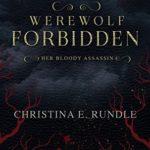 [PDF] [EPUB] Werewolf Forbidden (Her Bloody Assassin Book 1) Download