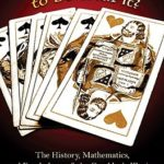 [PDF] [EPUB] What's Luck Got to Do with It?: The History, Mathematics, and Psychology Behind the Gambler's Illusion Download