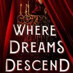 [PDF] [EPUB] Where Dreams Descend (Kingdom of Cards, #1) Download
