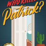 [PDF] [EPUB] Who Killed Patrick? A Guinea Pig Cozy Crime Investigation (A Mr Bob Murder Mystery Book 1) Download